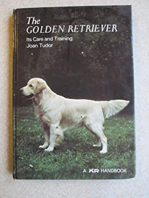 The Golden Retriever. Its Care and Training