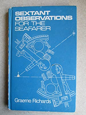 Sextant Observations for the Seafarer
