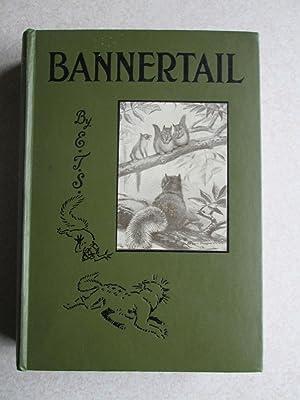 Bannertail: Ernest Thompson Seton