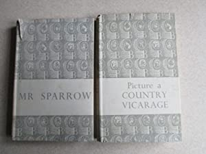 Mr Sparrow. Picture A Country Vicarage: John Montgomery, Anthony Brode