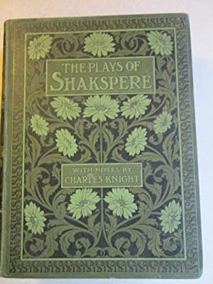The Plays of Shakspere: Shakespeare. Notes By Charles Knight