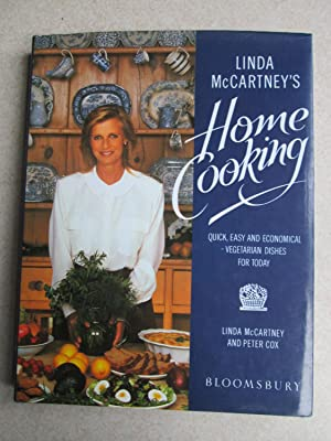 Linda McCartney's Home Cooking: Quick, Easy and: McCartney, Linda; Cox,