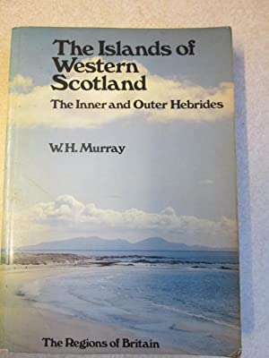 Islands of Western Scotland: Inner and Outer Hebrides (Regions of Britain)