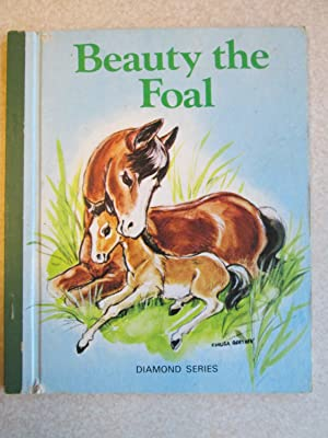 Beauty The Foal: Uncredited. Illustrated By