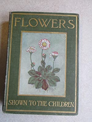 Flowers. Shown To The Children (Fanshawe Family: Janet Harvey Kelman.