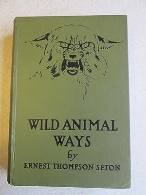 Wild Animal Ways: Ernest Thompson Seton