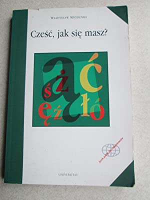 Czesc Jak Sie Masz? Polish Language Textbook for Beginners