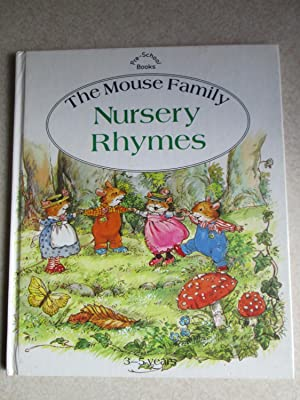 Mouse Family: Nursery Rhymes: Illustrated By: Pamela