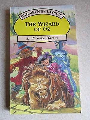 The Wizard Of Oz (Children's Classics): L Frank Baum