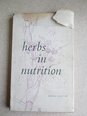 Herbs in Nutrition: Maria Geuter
