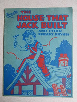 The House That Jack Built And Other Nursery Rhymes (Fairylite): Uncredited