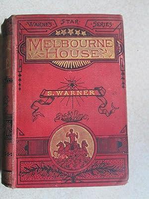 Melbourne House ( Warne's Star Series): S. Warner