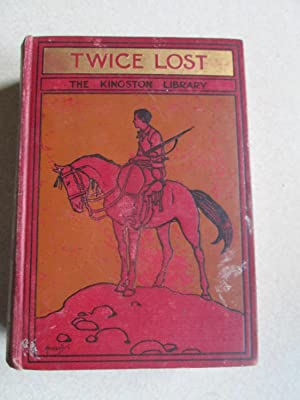 Twice Lost (The Kingston Library): W.H.G. Kingston