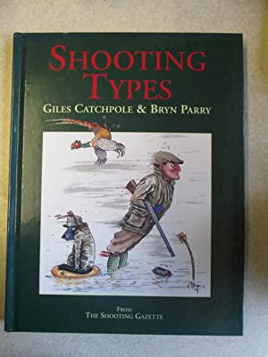Shooting Types (Signed By Bryn Parry)