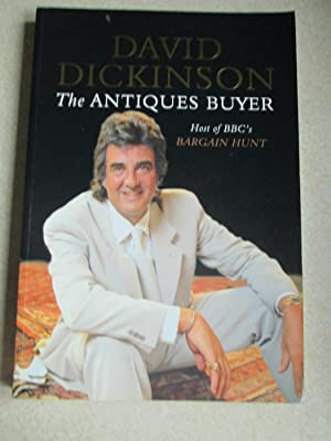 The Antiques Buyer (Signed By Author): Dickinson, David