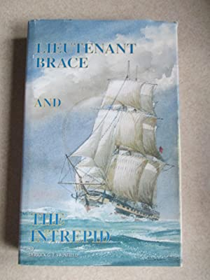 Lieutenant Brace and the Intrepid. (Signed By Author)