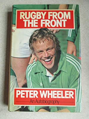 Rugby From The Front (An Autobiography) - Signed By the Author