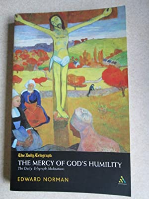 "Mercy of God's Humility: The ""Daily Telegraph Meditations"" (Signed By Author): ..."