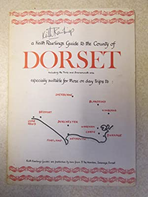 Keith Rawlings Guide to the County of Dorset (Signed By Author): Keith Rawlings