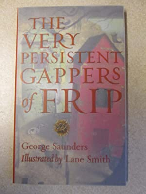 The Very Persistent Gappers of Frip (Signed + Cartoons By Author)