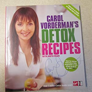 Carol Vorderman's Detox Recipes with Anita Bean - Updated and Extended (Signed By Author)
