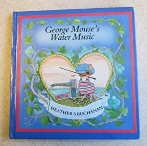 George Mouse's Water Music (Signed By Author)