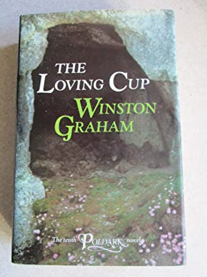 The Loving Cup: A Novel of Cornwall, 1813-1815 (Poldark 10)