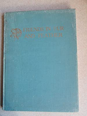 Friends In Fur And Feather (Signed By Author): B. Melville Nicholas
