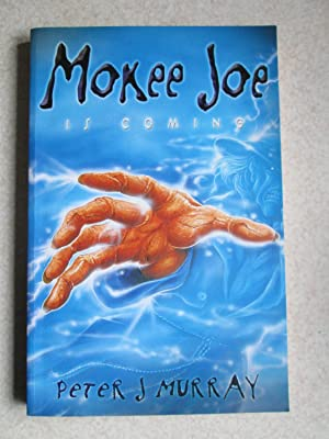 Mokee Joe Is Coming (Signed By Author)