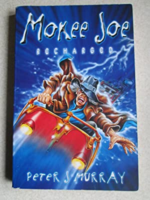 Mokee Joe Recharged (Signed By Author)