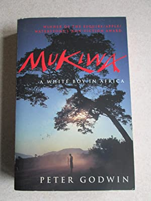 Mukiwa: A White Boy in Africa (Signed By Author)