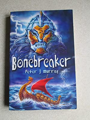 Bonebreaker (Signed By Author)