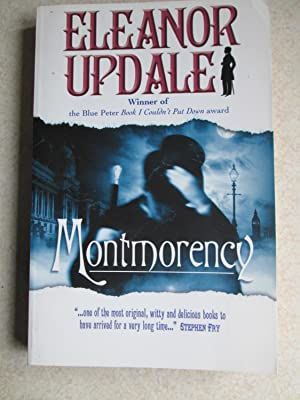 Montmorency (Signed By Author): Updale, Eleanor
