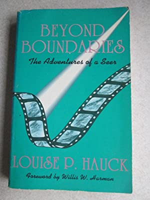 Beyond Boundaries: Adventures of a Seer (Signed By Author)