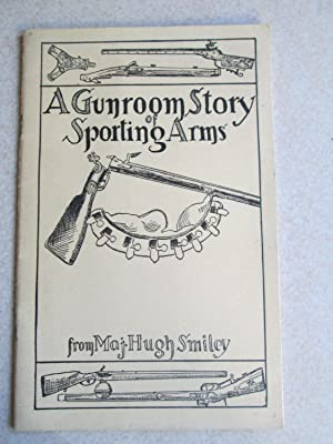 A Gunroom Story of Sporting Arms