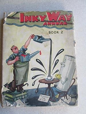 Inky Way Annual Book 2: G.Ward Price, J Wedgwood Drawbell, Harry Harper, Noel Monks et al
