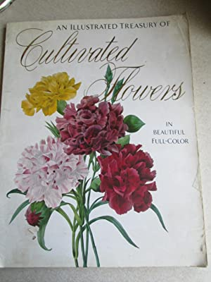 An Illustrated Treasury of Cultivated Flowers