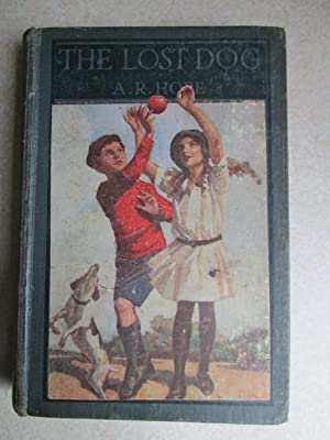 The Lost Dog and Other Stories: Ascott R. Hope
