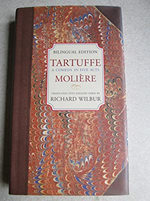 Tartuffe: A Comedy in Five Acts. (Bilingual Edition)
