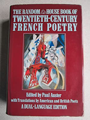 The Random House Book of Twentieth-Century French Poetry: Dual Language Edition