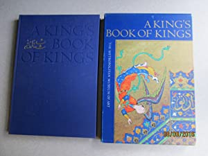 A King's Book of Kings. The Shah-Nameh of Shah Tahmasp (In Original Slip-case )