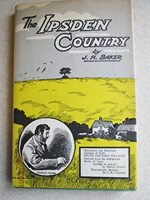 The Ipsden Country ( Descriptive and Historical Accounts of 8 South Chiltern Villages)