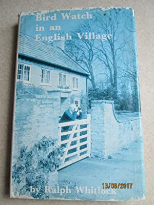 Bird Watch in an English Village (Signed By author)