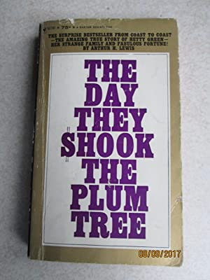 The Day They Shook The Plum Tree