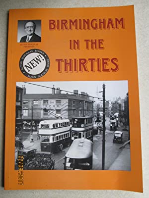 Birmingham in the Thirties. Signed By Both Author