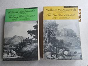 William Wordsworth A Biography. The Early Years 1770-1803. #145. The Later Years 1803-1850. #146