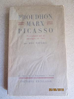 Proudhon, Marx, Picasso. Trois Etudes Sur Las Sociologie De L'art (Signed By the Author)