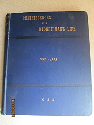 Reminiscences of a Midshipman's Life. 1850-1856. Vol II