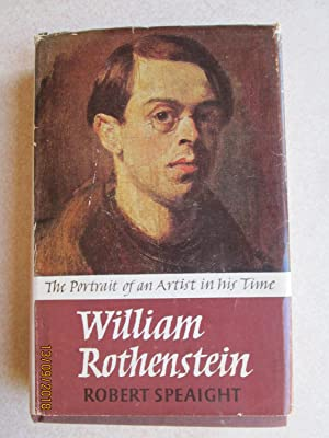 William Rothenstein: The Portrait of an Artist in His Time