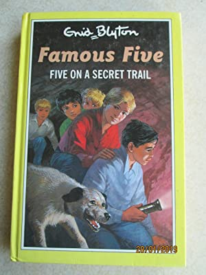 Five on a Secret Trail - Famous Five #15